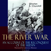 The River War - An Account of the Reconquest of the Sudan