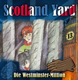 Die Westminster-Million (Scotland Yard 13)