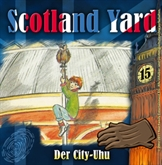 Der City-Uhu (Scotland Yard 15)