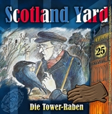 Die Tower-Raben (Scotland Yard 25)