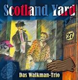 Das Walkman-Trio (Scotland Yard 27)