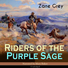 Hörbuch Riders of the Purple Sage  - Autor Zane Grey   - gelesen von Mary Baker