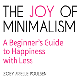 The Joy of Minimalism