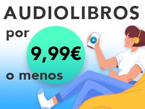 Audiolibros por 9,99 o menos