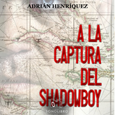A la captura del Shadowboy