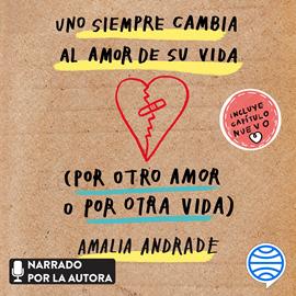 Uno siempre cambia al amor de su vida : Literatura hispana ...