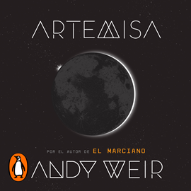 Audiolibro Artemisa  - autor Andy Weir   - Lee Isabel Valls