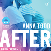 Audiolibro After. En mil pedazos (Serie After 2)  - autor Anna Todd   - Lee Equipo de actores