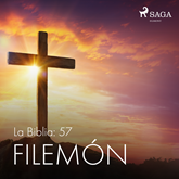La Biblia: 57 Filemón
