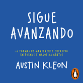 Audiolibro Sigue avanzando  - autor Austin Kleon   - Lee Jorge Lemus