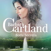 Boda Secreta (La Coleccion Eterna de Barbara Cartland 27)