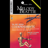 Audiolibro Ya no seas codependiente  - autor Melody Beattie   - Lee Hidalgo Ibarra
