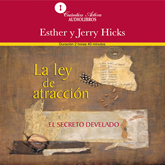 Audiolibro La ley de atracción  - autor Esther y Jerry Hicks   - Lee Cano Larranaga