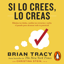 Audiolibro Si lo crees, lo creas  - autor Brian Tracy   - Lee Dave Ramos