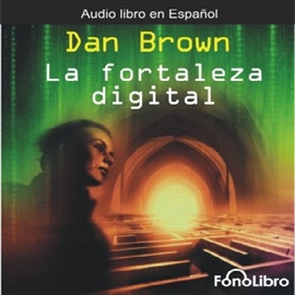 Audiolibro La Fortaleza Digital  - autor Dan Brown   - Lee Karl Hoffmann - acento latino