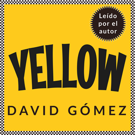 Audiolibro Yellow  - autor David Gómez   - Lee David Gómez