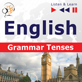 "English Grammar ""Grammar Tenses"" - for French, German, Japanese, Polish, Russian, Spanish speakers"