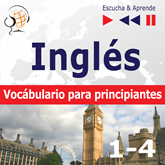 Audiolibro Inglés vocabulario para principiantes. Escucha & Aprende (for Spanish speakers)  - autor Dorota Guzik   - Lee Equipo de actores