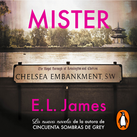 Audiolibro Mister (castellano)  - autor E.L. James   - Lee Equipo de actores