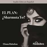 El Plan: Sharmuta Yo?