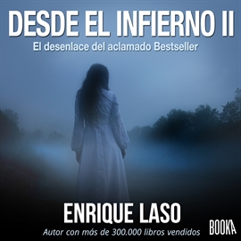 Audiolibro Desde el infierno II  - autor Enrique Laso   - Lee Joan Guarch