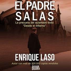 Audiolibro El Padre Salas  - autor Enrique Laso   - Lee Joan Guarch