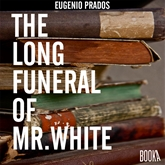 The Long Funeral of Mr White