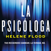 Audiolibro La psicóloga  - autor Helene Flood   - Lee Laura Monedero