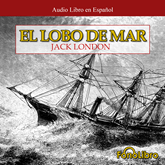 Audiolibro Lobo de Mar  - autor Jack London   - Lee Juan Guzman - acento latino
