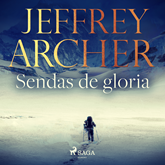Audiolibro Sendas de gloria  - autor Jeffrey Archer   - Lee Antonio Raluy