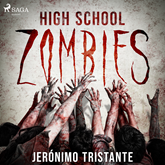 High school zombies - dramatizado