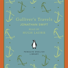 Audiolibro Gulliver's Travels  - autor Jonathan Swift   - Lee Hugh Laurie