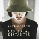 Audiolibro Las horas distantes  - autor Kate Morton   - Lee Alicia Laorden