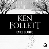 Audiolibro En el blanco  - autor Ken Follett   - Lee Neus Sendra