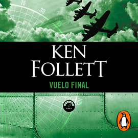 Audiolibro Vuelo final  - autor Ken Follett   - Lee Pedro Molina