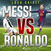 Audiolibro Messi vs Ronaldo  - autor Luca Caioli   - Lee Oscar Chamorro