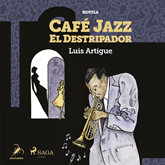 Audiolibro Café Jazz el Destripador  - autor Luis Artigue   - Lee Enric Puig