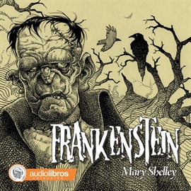 Audiolibro Frankenstein  - autor Mary Shelley