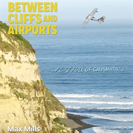 Audiolibro Between Cliffs and Airports  - autor Maximiliano Mills   - Lee Nate Sprague