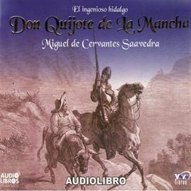 El Ingenioso Hidalgo Don Quijote De La Mancha Literatura Hispana Los Mejores Audiolibros Audioteka Com Es