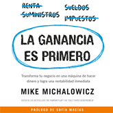 Audiolibro La ganancia es primero  - autor Mike Michalowicz   - Lee Equipo de actores