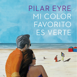 Audiolibro Mi color favorito es verte  - autor Pilar Eyre   - Lee Rosa Guillén