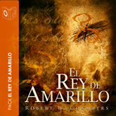 El Rey de Amarillo (Collección de novelas de Robert William Chambers)