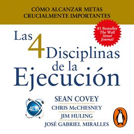 Las 4 Disciplinas de la Ejecución: Cómo alcanzar metas ...