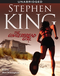 Audiolibro The Gingerbread Girl  - autor Stephen King   - Lee Mare Winningham