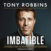 Audiolibro Imbatible  - autor Tony Robbins   - Lee Equipo de actores