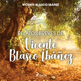 Relatos breves de Vicente Blasco Ibáñez