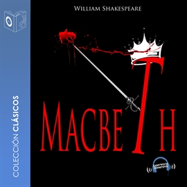 Audiolibro Macbeth  - autor William Shakespeare   - Lee Marcos Chacón - acento castellano