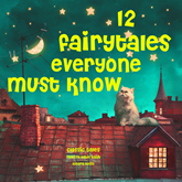 12 fairytales everyone must know