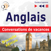 Anglais. Conversations de vacances: On Holiday